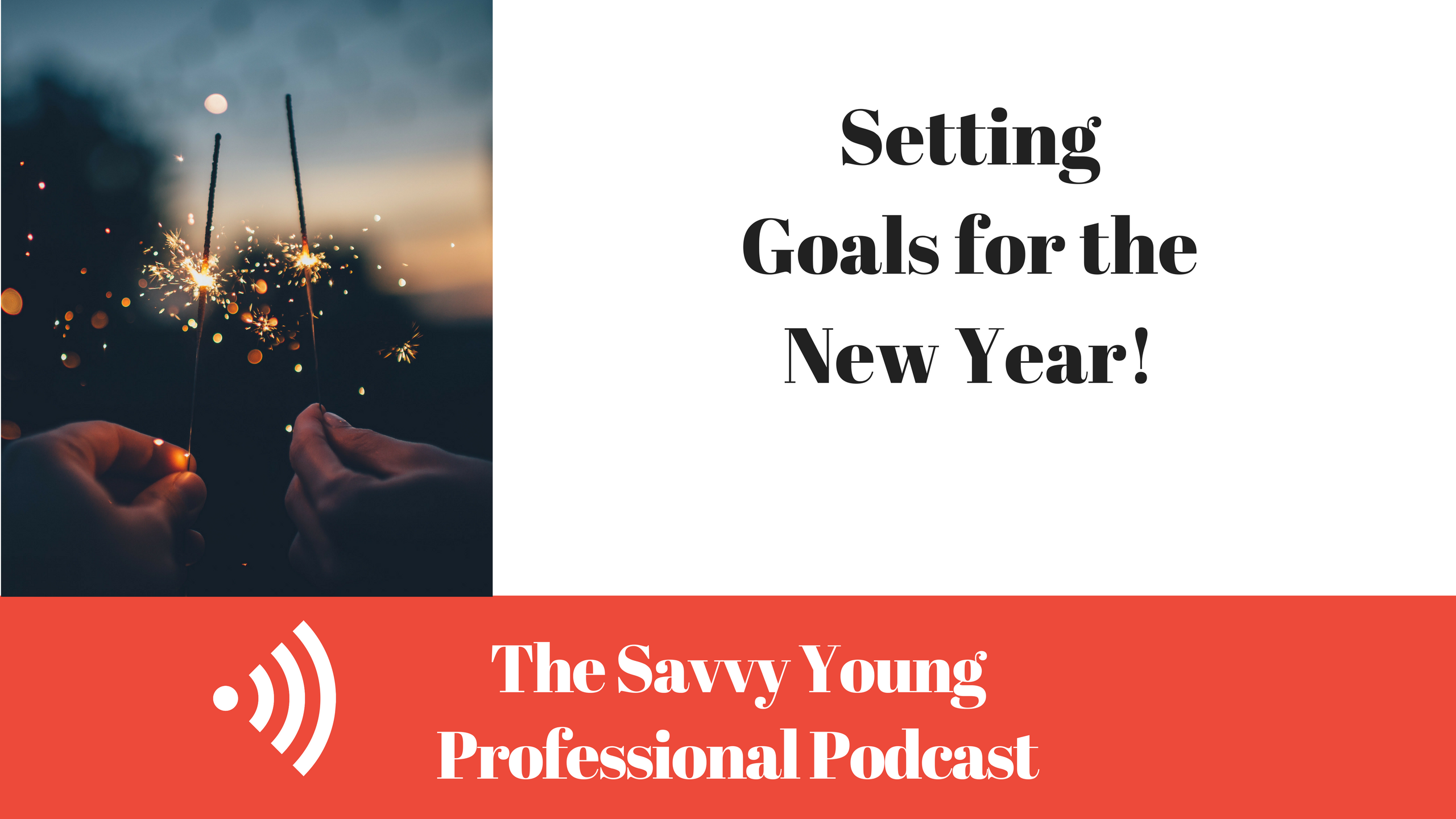 podcast-7-setting-goals-new-year