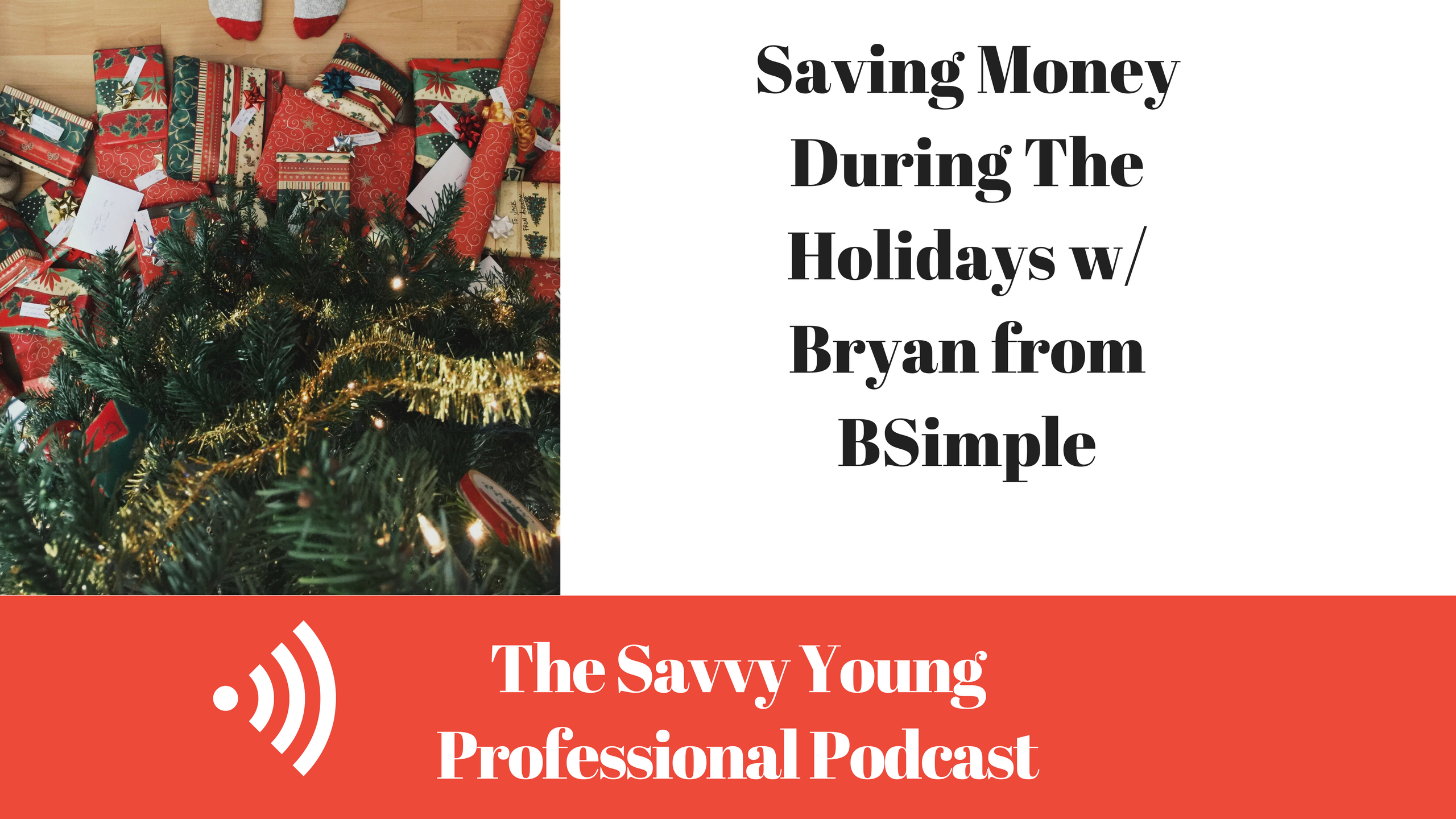 podcast-4-saving-money-holidays-w-bryan-bsimple