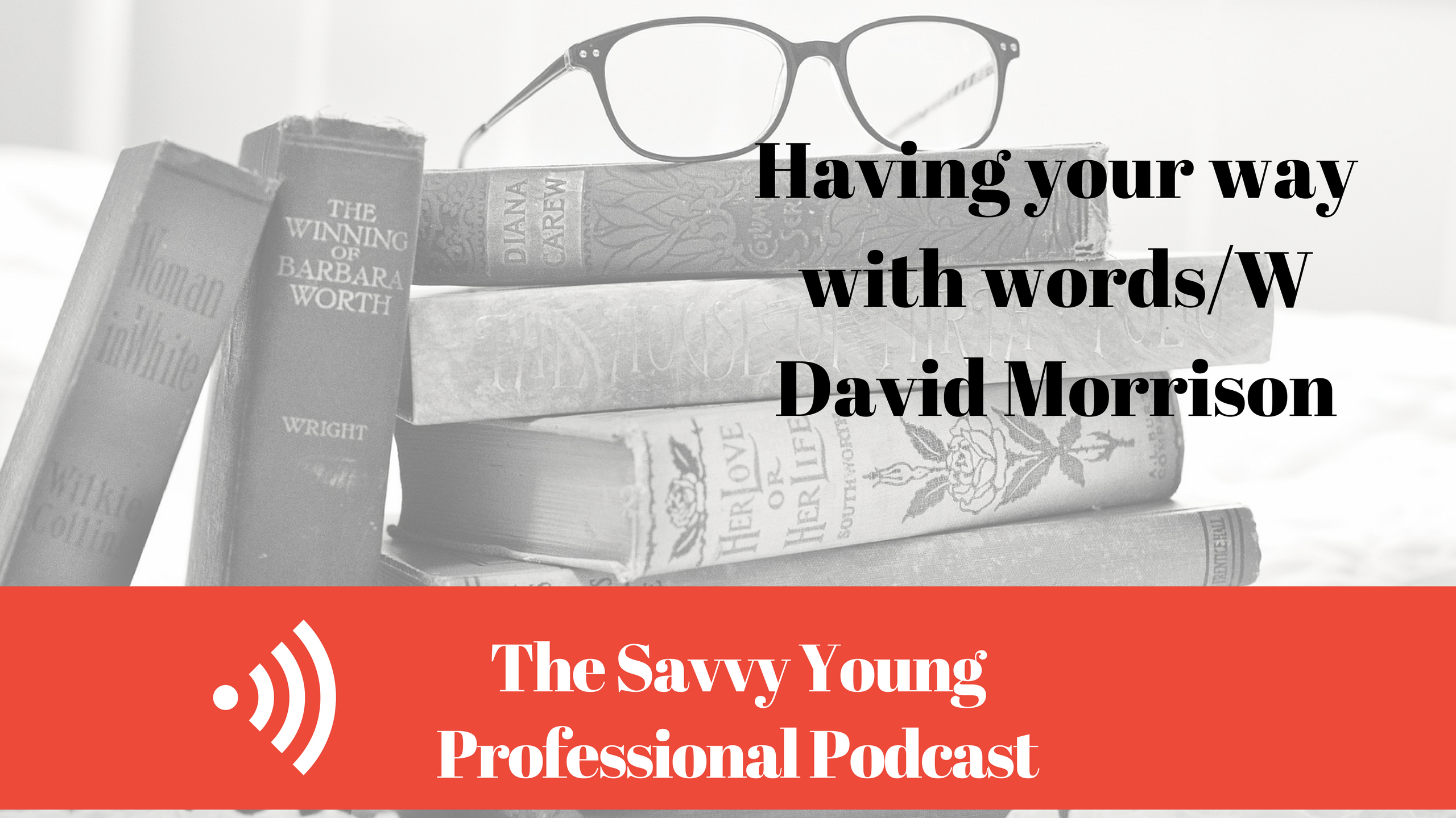 31-using-words-w-david-morrison-wordsmith-academy